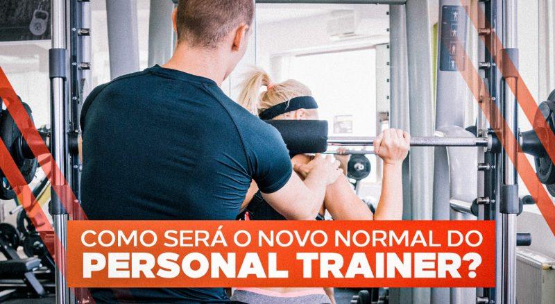 como-sera-o-novo-normal-do-personal-trainer